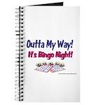 Outta My Way It's Bingo Night Journal