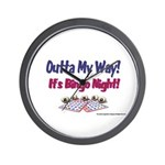 Outta My Way It's Bingo Night Wall Clock