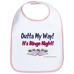 Outta My Way It's Bingo Night Bib