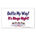 Outta My Way It's Bingo Night Sticker (Rectangular