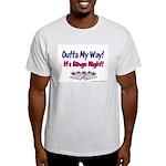 Outta My Way It's Bingo Night Ash Grey T-Shirt