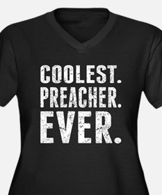 Coolest. Preacher. Ever. Plus Size T-Shirt