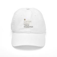 Coffee Then Websites Baseball Cap
