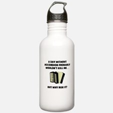 A Day Without Accordion Water Bottle