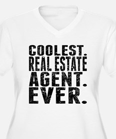 Coolest. Real Estate Agent. Ever. Plus Size T-Shir