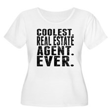 Coolest. Real Estate Agent. Ever. Plus Size T-Shir