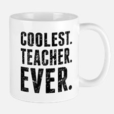 Coolest. Teacher. Ever. Mugs