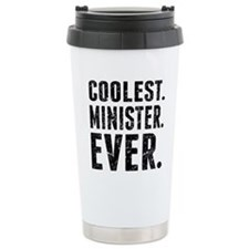 Coolest. Minister. Ever. Travel Mug