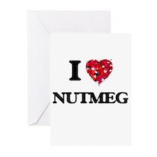 I Love Nutmeg Greeting Cards