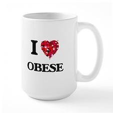 I Love Obese Mugs