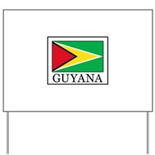 Guyana Yard Sign