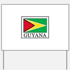 Guyana Yard Sign