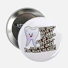"""Dentist Dental Hygienist 2.25"""" Button"""
