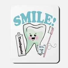 Smile Dentist Dental Hygiene Mousepad