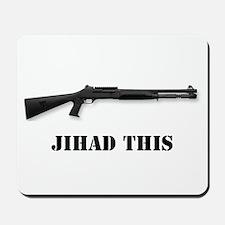 Jihad This Mousepad
