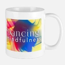 Dancing Mindfulness Mugs