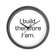 I Build Therefore I Am Wall Clock