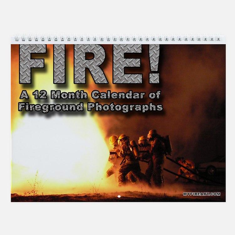 Fire! Wall Calendar