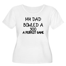 MY DAD BOWLED T-Shirt