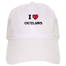 I Love Outlaws Baseball Cap