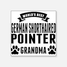 Worlds Best German Shorthaired Pointer Grandma Sti
