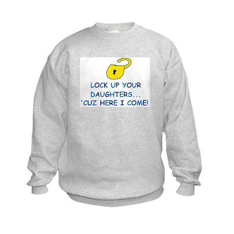 LOCK UP YOUR DAUGHTERS Kids Sweatshirt