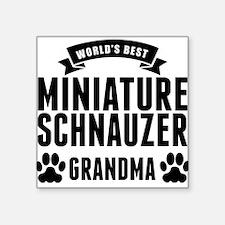 Worlds Best Miniature Schnauzer Grandma Sticker