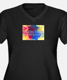Dancing Mindfulness Plus Size T-Shirt