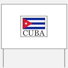 Cuba Yard Sign