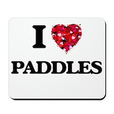 I Love Paddles Mousepad