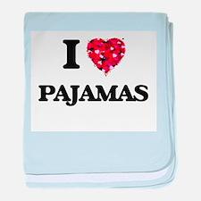 I Love Pajamas baby blanket