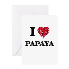 I Love Papaya Greeting Cards