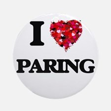 I Love Paring Ornament (Round)