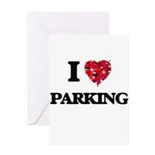 I Love Parking Greeting Cards