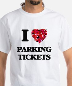 I Love Parking Tickets T-Shirt