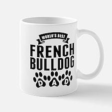 Worlds Best French Bulldog Dad Mugs