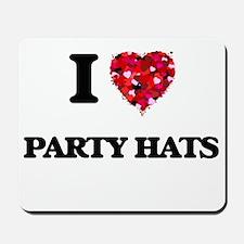 I Love Party Hats Mousepad