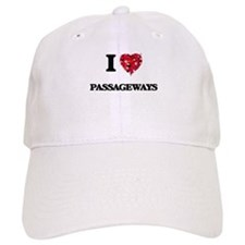 I Love Passageways Baseball Cap