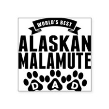 Worlds Best Alaskan Malamute Dad Sticker
