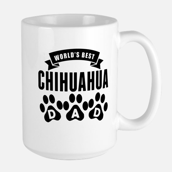 Worlds Best Chihuahua Dad Mugs