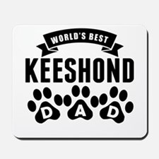 Worlds Best Keeshond Dad Mousepad