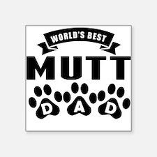 Worlds Best Mutt Dad Sticker