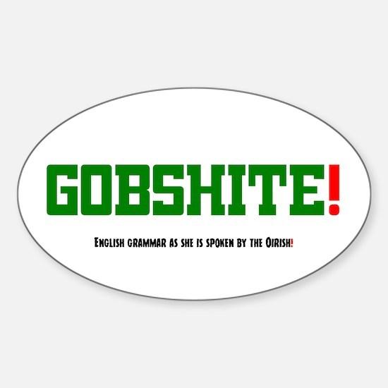 GOBSHITE - ENGlISH GRAMMAR AS SHE IS SPOKE Decal