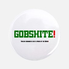 GOBSHITE - ENGlISH GRAMMAR AS SHE IS SPOKEN Button