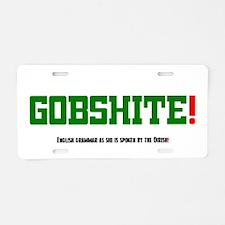 GOBSHITE - ENGlISH GRAMMAR Aluminum License Plate