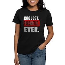 Coolest. Paramedic. Ever. T-Shirt