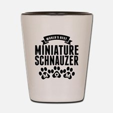 Worlds Best Miniature Schnauzer Mom Shot Glass