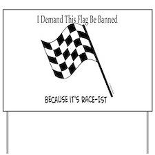 Flag Banning Humor Yard Sign