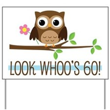 Look Whoo's 60 Owl Birthday Yard Sign