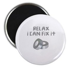 RELAX I CAN FIX IT Magnet